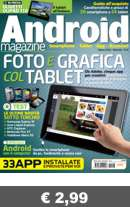 continua... ANDROID MAGAZINE N.8