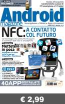 continua... ANDROID MAGAZINE N.11