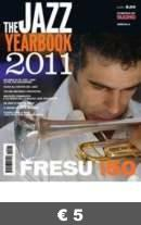continua... JAZZ YEARBOOK  2011